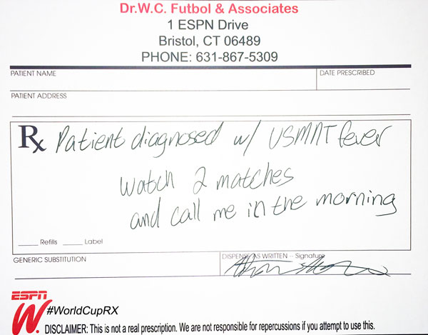 USA World Cup Prescription 1: Patient DX with USMNT Fever. Watch 2 matches and call me in the morning.