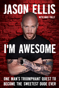 I'm Awesome by Jason Ellis