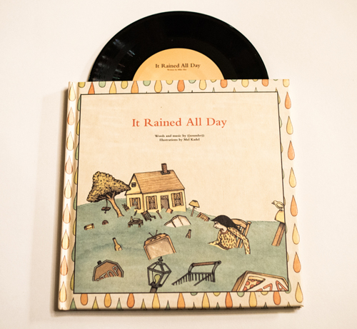 It Rained All Day is the new book/seven-inch record project by Mike Aho's band, ((sounder)), and artist Mel Kadel.