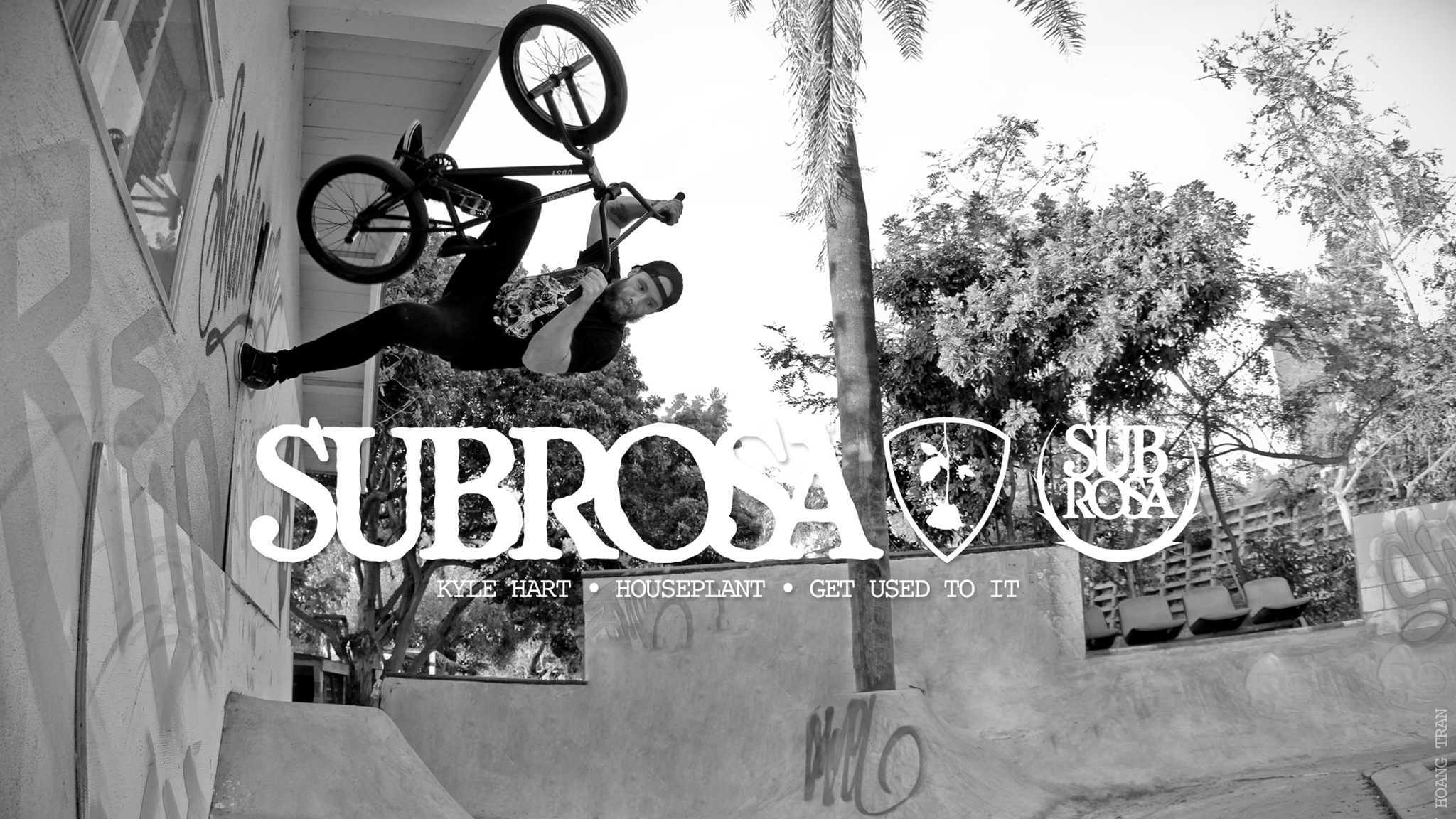 Subrosa team rider Kyle Hart will be featured in Get Used To It.