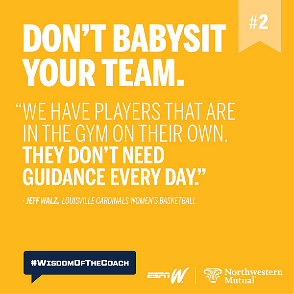 2. Don't babysit your team. #WisdomOfTheCoach